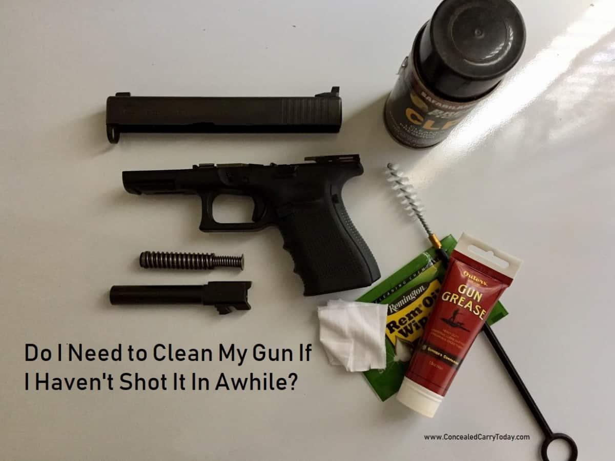 Do I Need to Clean My Gun If I Haven't Shot It In Awhile